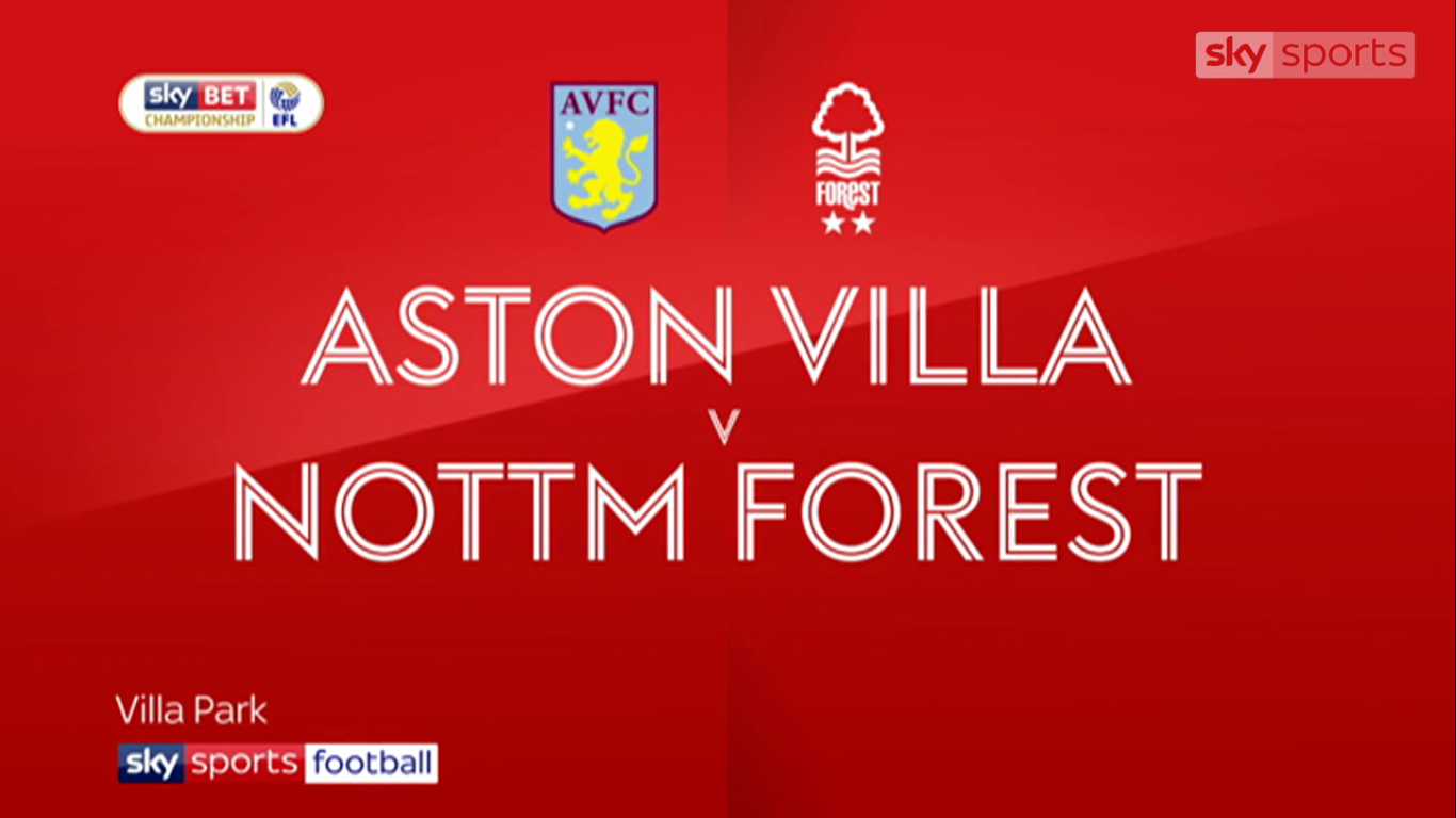 23-09-2017 - Aston Villa 2-1 Nottingham Forest (CHAMPIONSHIP)