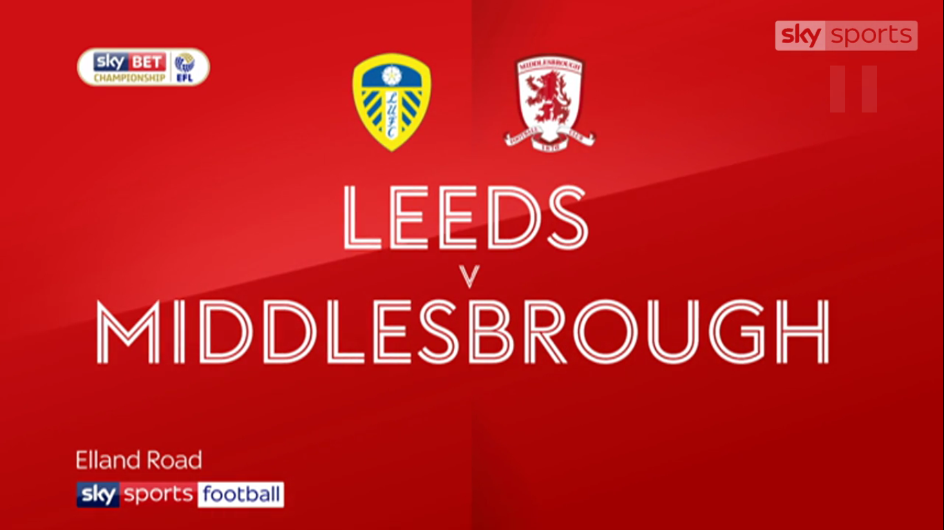19-11-2017 - Leeds United 2-1 Middlesbrough (CHAMPIONSHIP)