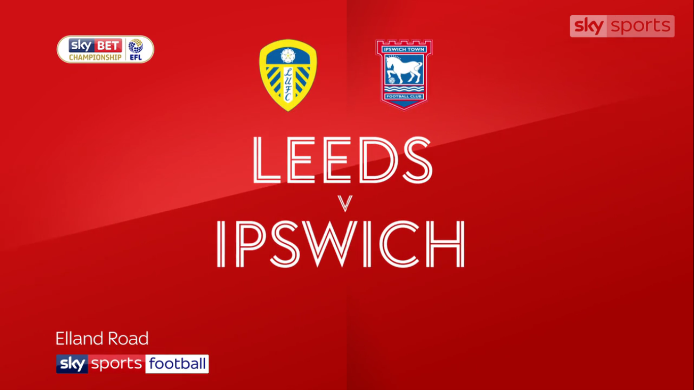 23-09-2017 - Leeds United 3-2 Ipswich Town (CHAMPIONSHIP)