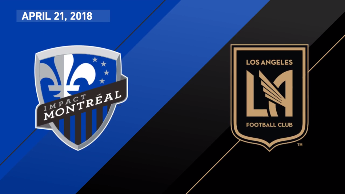 21-04-2018 - Montreal Impact 3-5 Los Angeles FC