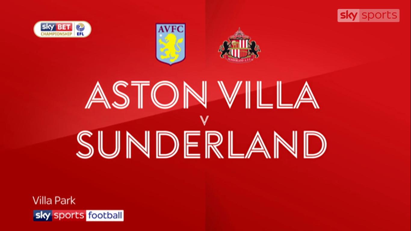 21-11-2017 - Aston Villa 2-1 Sunderland (CHAMPIONSHIP)