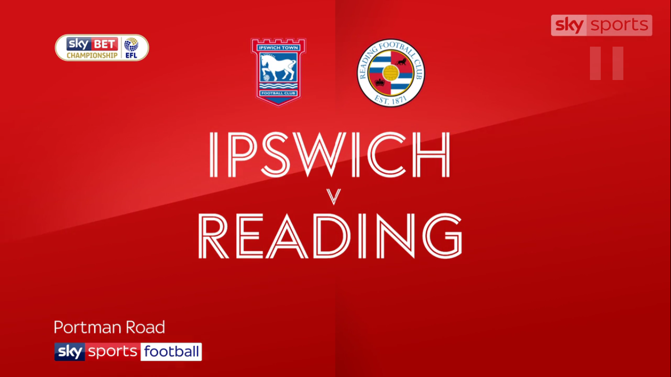 16-12-2017 - Ipswich Town 2-0 Reading (CHAMPIONSHIP)