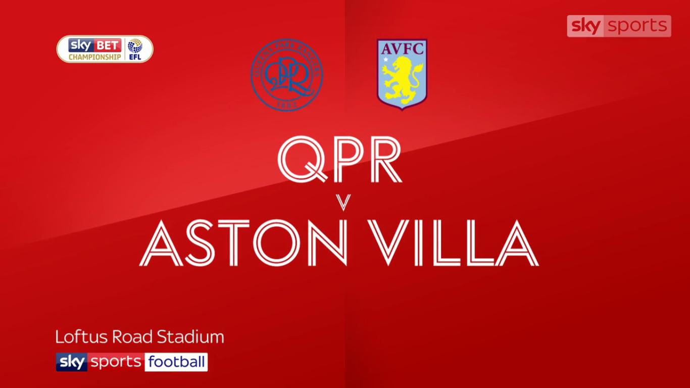 18-11-2017 - Queens Park Rangers 1-2 Aston Villa (CHAMPIONSHIP)