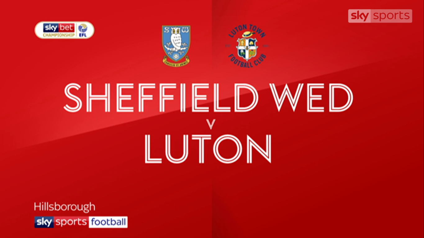 20-08-2019 - Sheffield Wednesday 1-0 Luton Town (CHAMPIONSHIP)