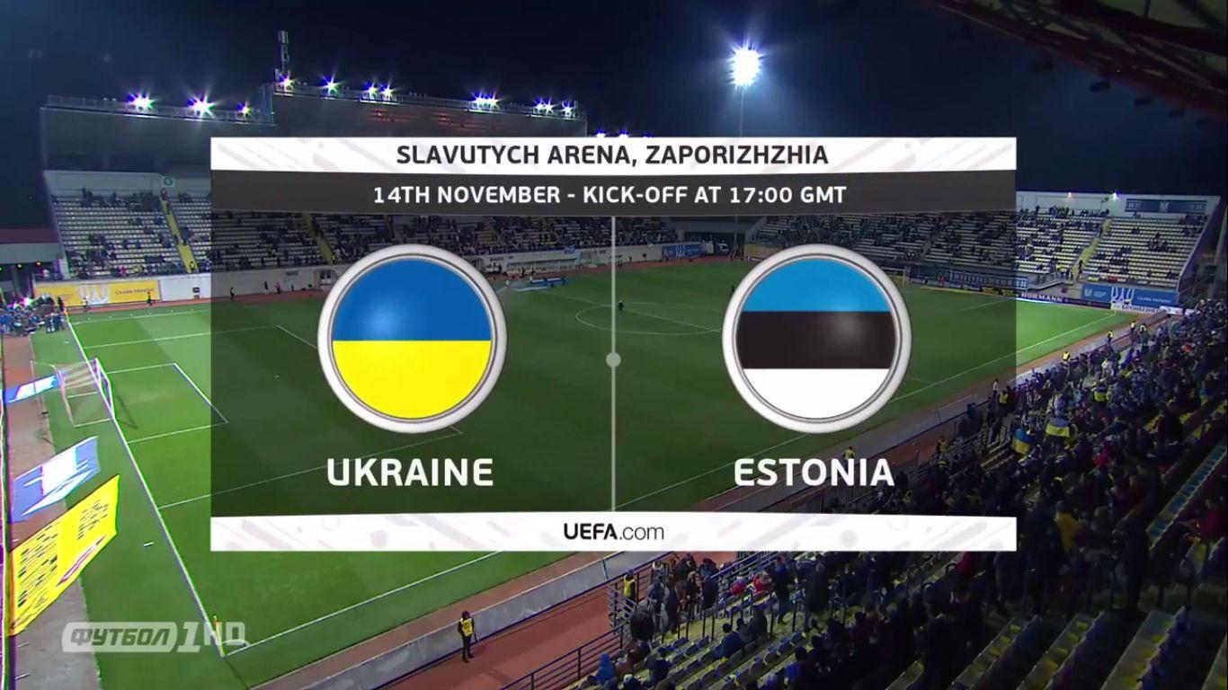 14-11-2019 - Ukraine 1-0 Estonia (FRIENDLY)