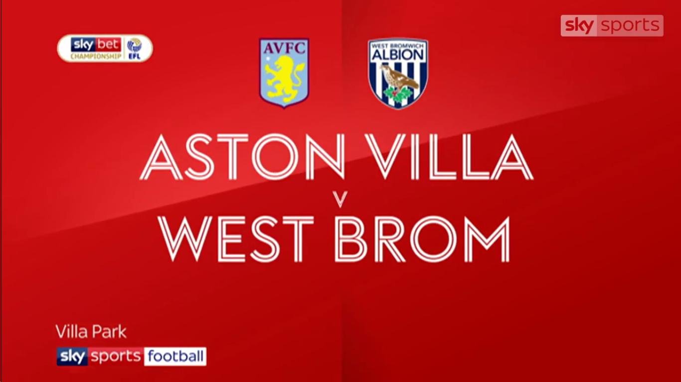 16-02-2019 - Aston Villa 0-2 West Bromwich Albion (CHAMPIONSHIP)