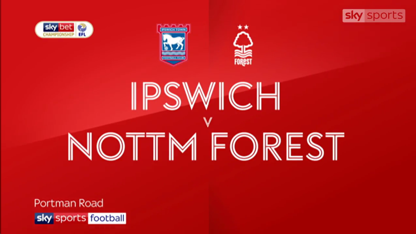 16-03-2019 - Ipswich Town 1-1 Nottingham Forest (CHAMPIONSHIP)