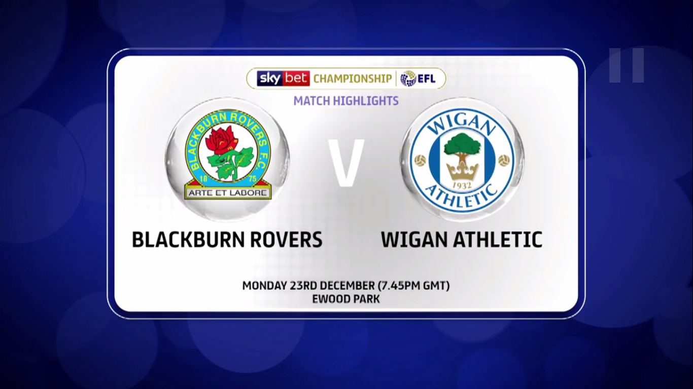 23-12-2019 - Blackburn Rovers 0-0 Wigan Athletic (CHAMPIONSHIP)