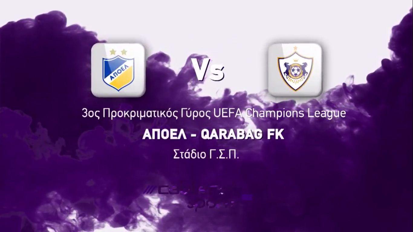 06-08-2019 - APOEL Nicosia 1-2 Qarabag FK (CHAMPIONS LEAGUE QUALIF.)