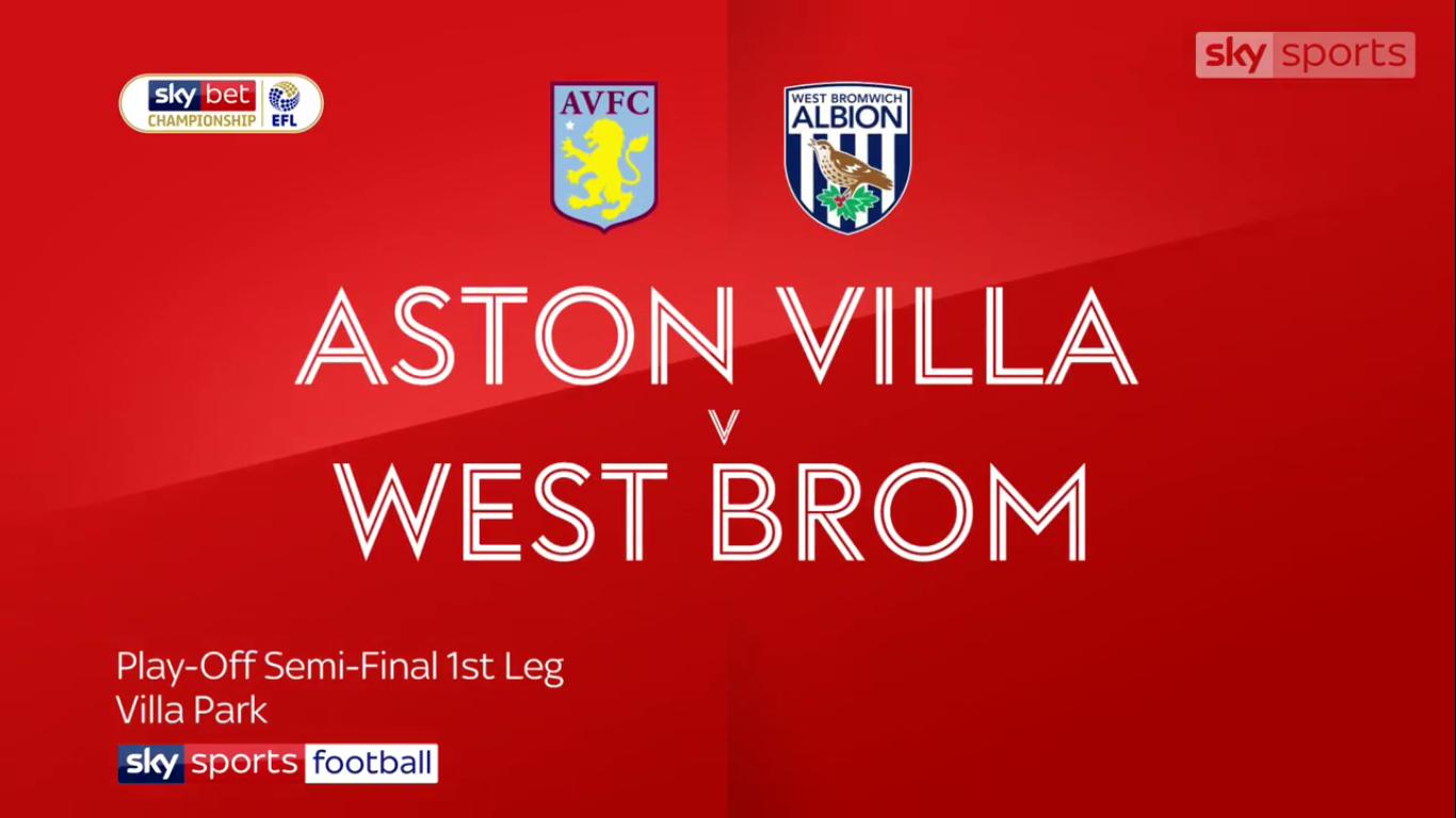 11-05-2019 - Aston Villa 2-1 West Bromwich Albion (CHAMPIONSHIP - PLAYOFFS)
