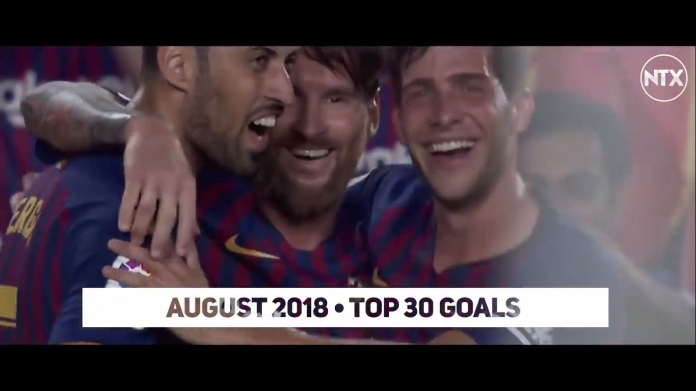 Top 30 Goals of August 2018