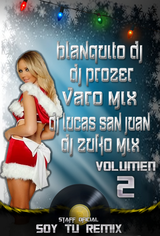Volumen 2 Staff Oficial Soy Tu Remix