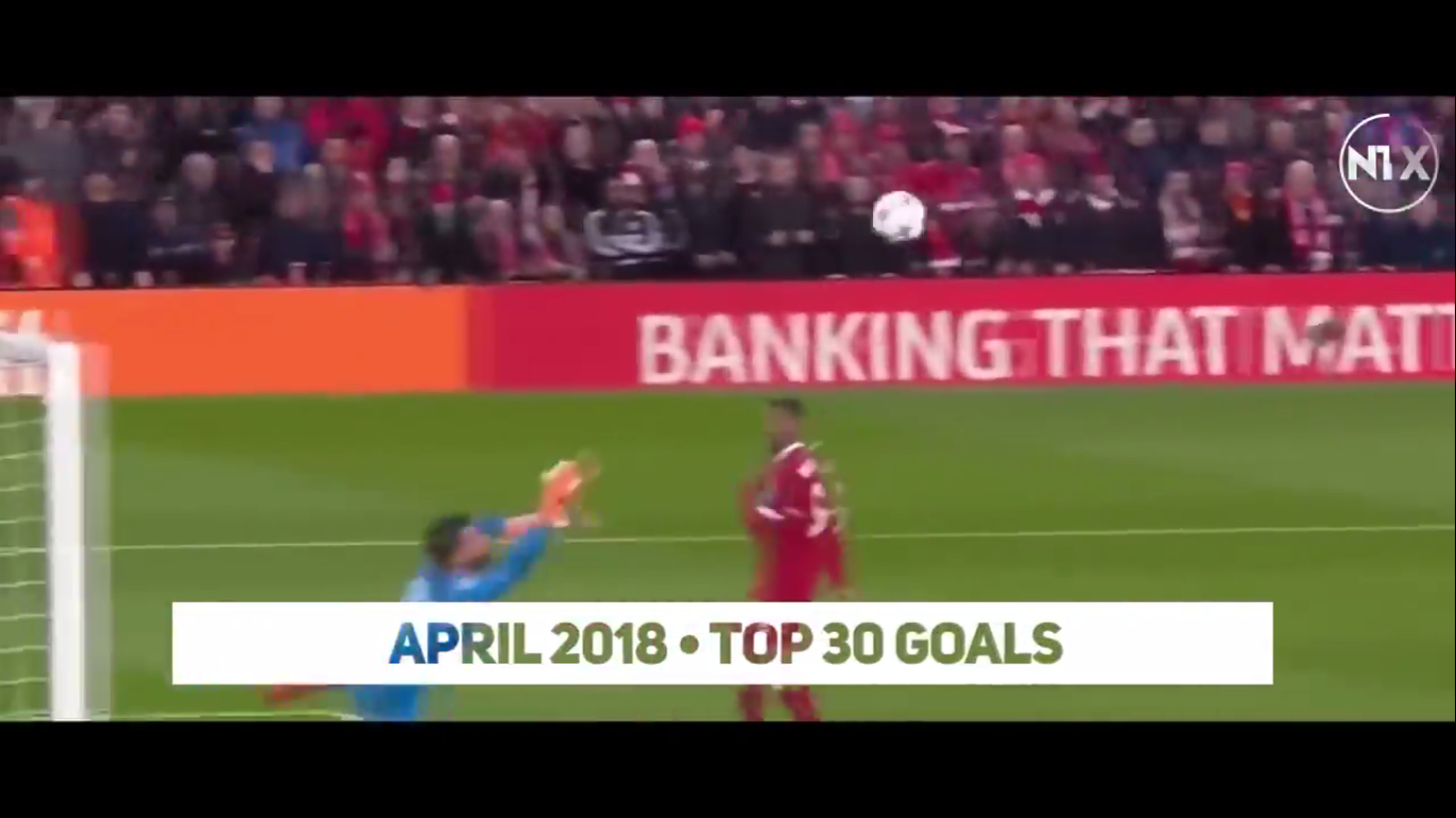 Top 30 Goals of April 2018