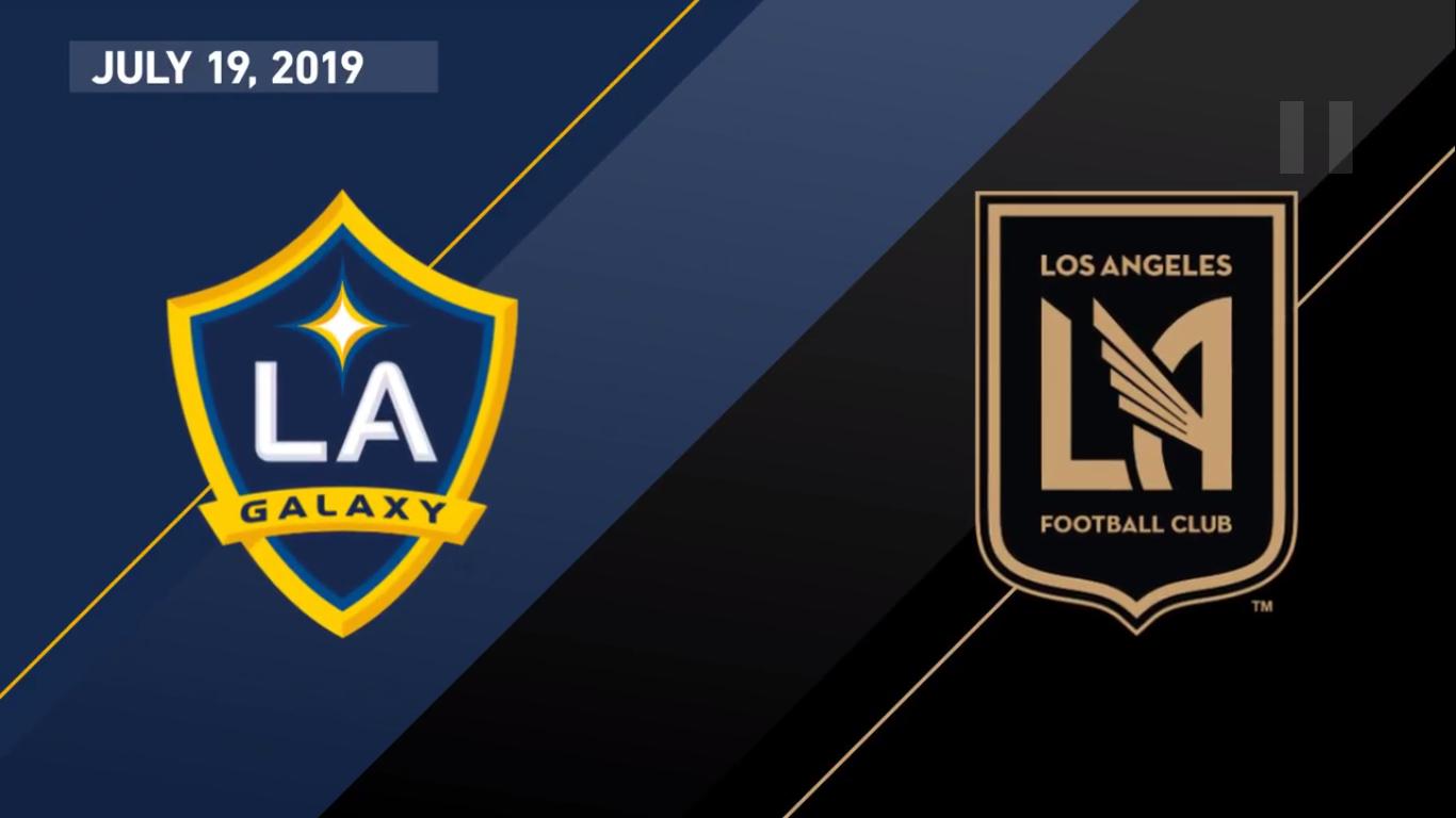 20-07-2019 - Los Angeles Galaxy 3-2 Los Angeles FC