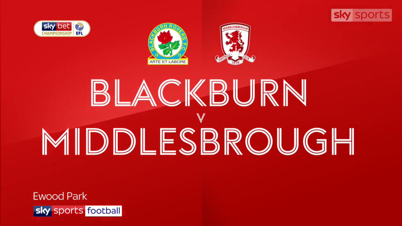 17-02-2019 - Blackburn Rovers 0-1 Middlesbrough (CHAMPIONSHIP)