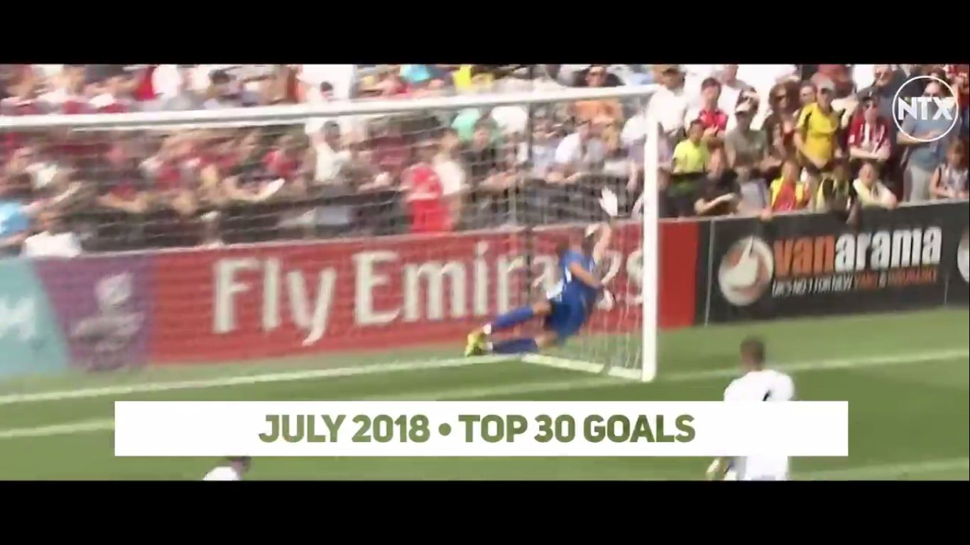 Top 30 Goals of July 2018