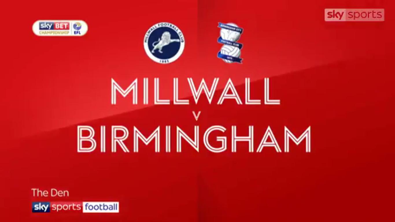 Millwall 2-0 Birmingham City (CHAMPIONSHIP)